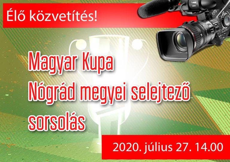 Élőben a Magyar Kupa megyei selejtezőjének sorsolásáról