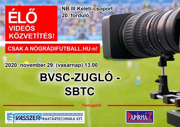 Élő videós közvetítés a BVSC-SBTC találkozóról