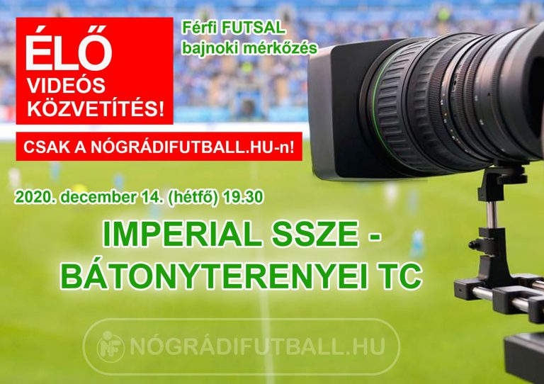 Élő videós közvetítés az Imperial-BTC futsalmeccsről