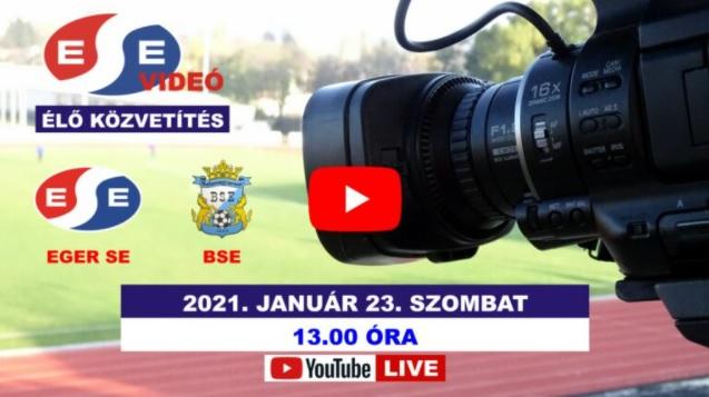 Élő videós közvetítés az Eger-BSE edzőmérkőzésről