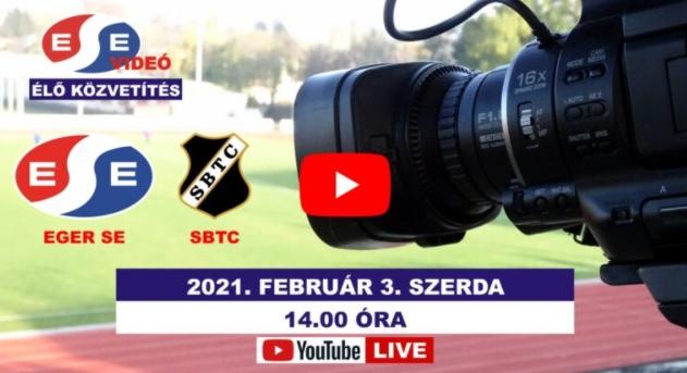 Élő videós közvetítés az Eger-SBTC edzőmérkőzésről