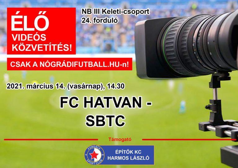 Élő videós közvetítés a Hatvan-SBTC bajnokiról