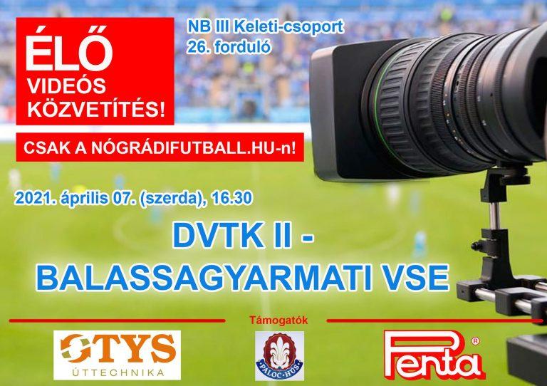Élő videós közvetítés a DVTK II-BSE meccsről